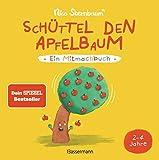 Schttel den Apfelbaum - Ein Mitmachbuch. Fr Kinder von 2 bis 4 Jahren: Zum Schtteln, Schaukeln, Pusten , Klopfen und Sehen, was dann passiert