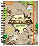 Das Taschenmesser-Schnitzbuch: Über 30 Ideen zum Schnitzen & Basteln (Expedition Natur)
