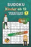 Sudoku Kinder ab 12 Band 1: für Teenies ab 12 - 80 kindgerechte Rätsel - Ideal als Geschenk - Rätselblock ab 12 Jahre -Geschenkidee