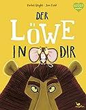 Der Löwe in dir (Bright/Field Bilderbücher)