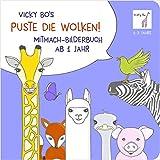 Puste die Wolken! Mitmach-Bilderbuch ab 1 Jahr (Vicky Bo Verlag)