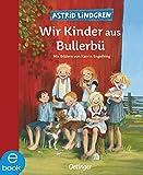 Wir Kinder aus Bullerbü (Oetinger)