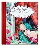 Die schönsten Märchenklassiker von den Gebrüdern Grimm & Hans Christian Andersen