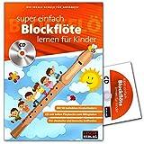Super einfach Blockflte lernen fr Kinder - ideale Schule fr Anfnger - Blockfltenschule mit CD - Cascha Verlag HH1033 4026929918642