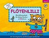 Fltenlilli, Band 1: Blockfltenschule fr kleine Musiker ab 4 Jahren - Fr deutsche und barocke Griffweise (inkl. CD)