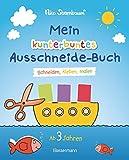 Mein kunterbuntes Ausschneide-Buch: Schneiden, kleben, malen (Bassermann)