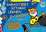 Garantiert Gitarre lernen für Kinder, Band 1 (Buch & CD): Die kinderleichte Gitarrenschule fr Kinder